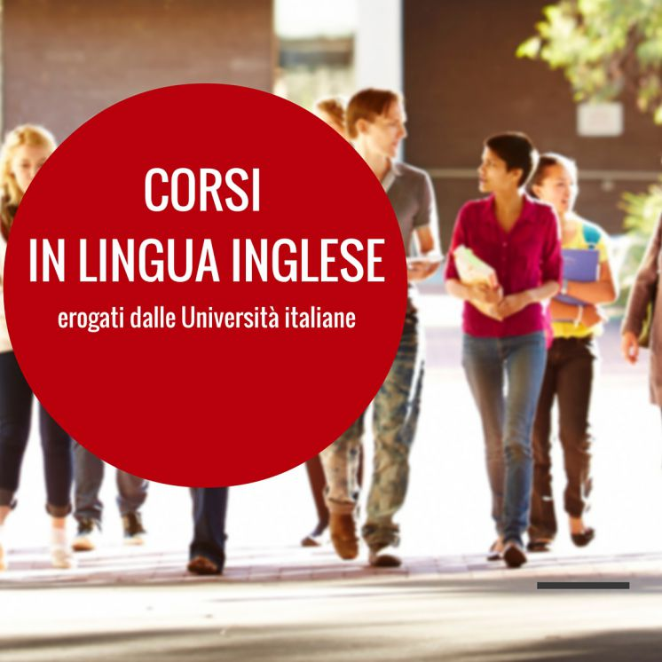 Corsi in lingua inglese: master universitari, dottorati e winter/summer school